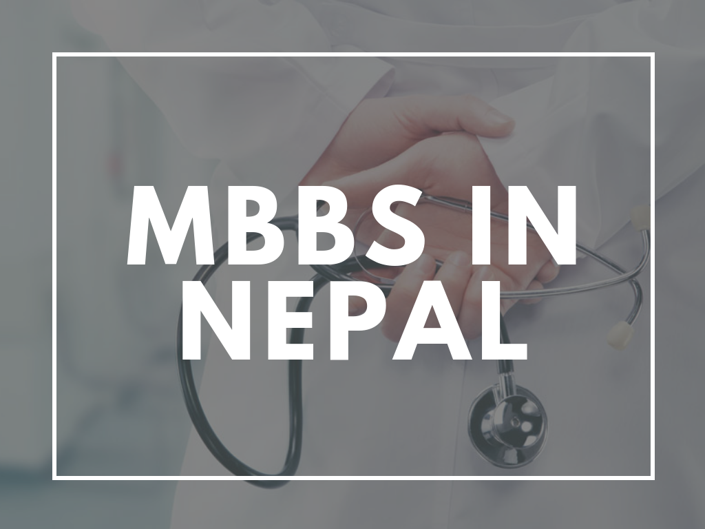 Best Medical Universities to Study MS & MBBS in Nepal at Lowest Package